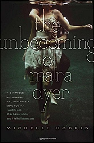 book review of the unbecoming of mara dyer, michelle hodkin book, novel review of YA fantasy, YA paranormal
