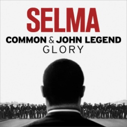 Glory album cover, selma song, glory john legend, civil rights movement song, martin luther king song, black lives matter song,