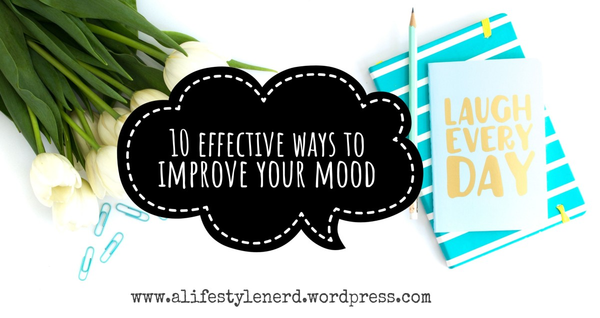 10 Effective Ways to Improve your Mood
