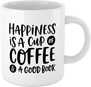 """Happiness is A Cup of Coffee & A Good Book"""" bookish mug for book lover. Unique gifts for bookworms and readers. Best gifts for teenage book lovers."""