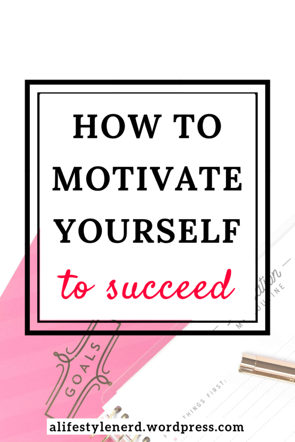 guide to help you succeed. how to achieve your goals. how to motivate yourself towards your goals. how to ush yourself towards your goals. how to make your dreams come true