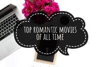 Top romantic movies to watch. Best romantic movies of all time. top romantic movies for date nights. top 2018 romantic movies. top lgbt romantic films. top teen romance movies. Historical romantic movies.