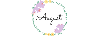 august text in a circle of flowers