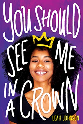 you should see me in a crown by leah johnson book cover