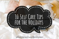 10 self care tips for the holidays text overlay on picture of bed