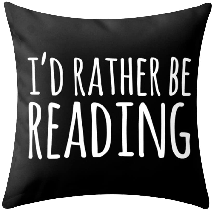 I'd Rather be Reading throw pillow case - a great gift for readers. Book pillows to give as presents to readers and bookworms. Bookworm gifts and literary-themed ideas for readers. Good gifts to give with a book.