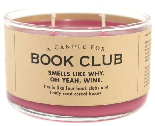 A Candle for Book Club candle from Whiskey River Soap Co. It smells like wine and paperbacks!! Bookish candles gifts for book lovers. Great gifts for nerds who love books and scented candles