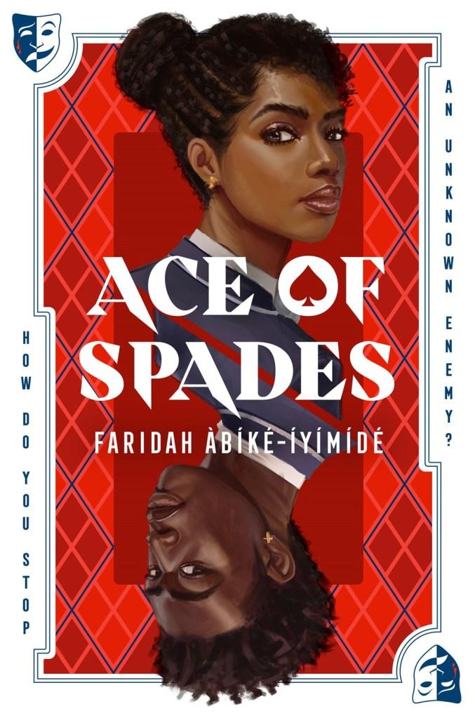 ace of spades by Faridah Àbíké-Íyímídé book cover. Most anticipated, must-read 2021 book releases. upcoming 2021 books to read